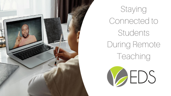 staying connected to students during remote teaching blog