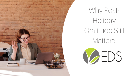 why post-holiday gratitude still matters