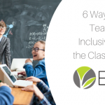 6 ways to teach inclusivity in the classroom blog post image